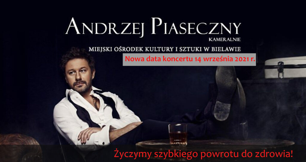 Baner z informacją o przeniesieniu koncertu Andrzeja Piasecznego