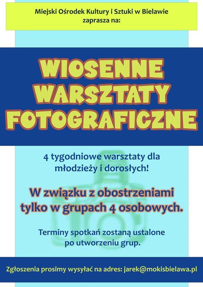 Plakat WIOSENNE WARSZTATY FOTOGRAFICZNE