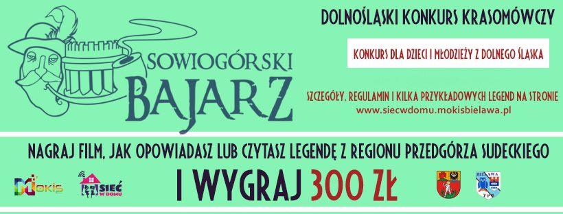 Baner konkursu SOWIOGÓRSKI BAJARZ