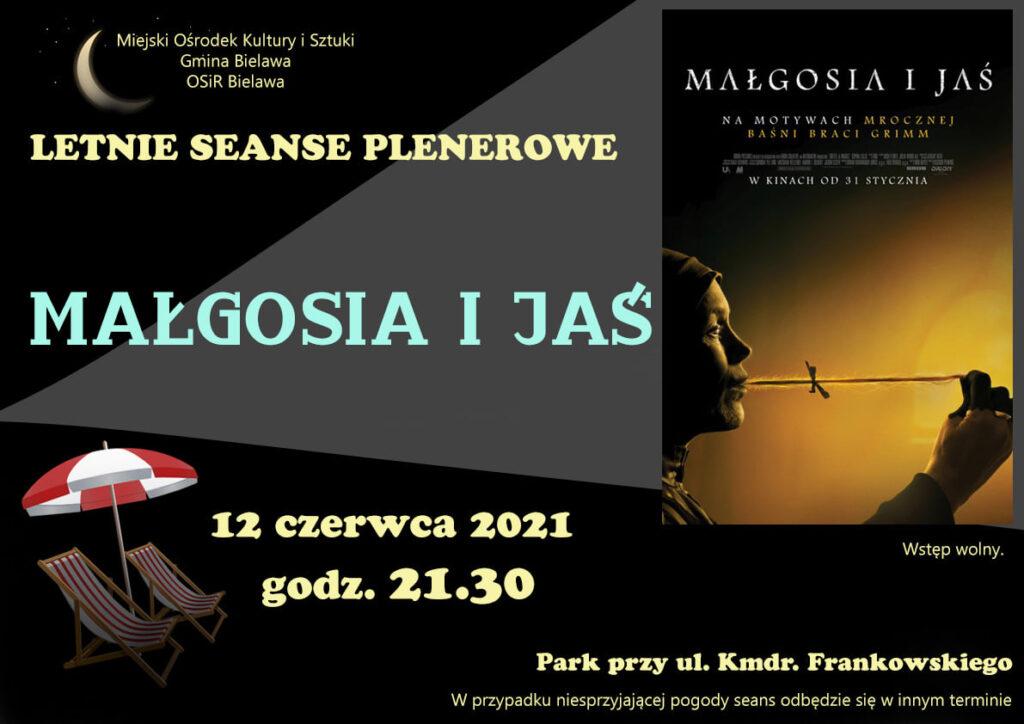 Plakat seansu plenerowego - filmu MAŁGOSIA I JAŚ